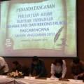 Bersama 91 Daerah, GSVL Tanda-Tangani NPHD Rehab Rekon Pasca Bencana