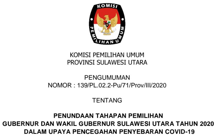 Penundaan Tahapan Pemilihan Gubernur dan Wakil Gubernur Sulawesi Utara Dalam Upaya Pencegahan Penyebaran Covid-19