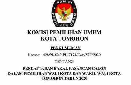 Pengumuman Pendaftaran Bakal Pasangan Calon Walikota dan Wakil Walikota Tomohon